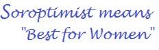 Soroptimist means